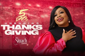 5 DAYS OF UNENDING THANKSGIVING WITH SINACH - DAY 1