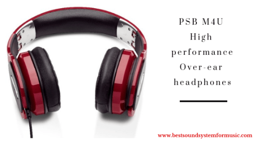 PSB M4U High-performance Over-ear headphones
