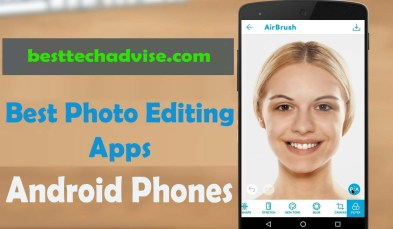 Best Photo Editing Apps for Android 2019