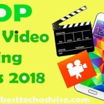 Top Free Best Video Editing Apps for Android 2018