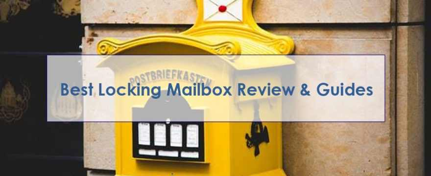 10 Best Locking Mailbox 2019 Reviews