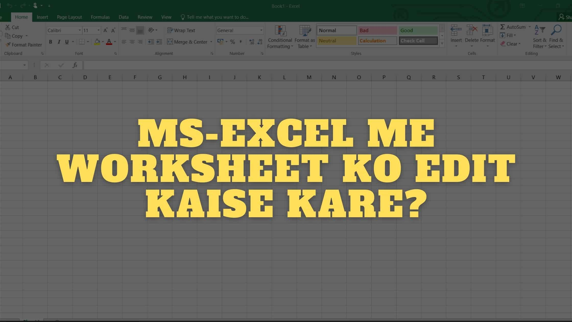 MS-EXCEL ME WORKSHEET KO EDIT KAISE KARE?