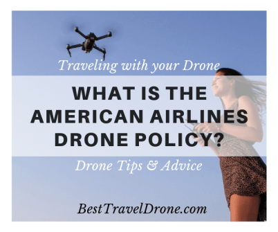 What is the American Airlines drone policy