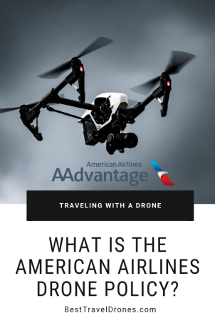 What is the american airlines drone policy - drone tips