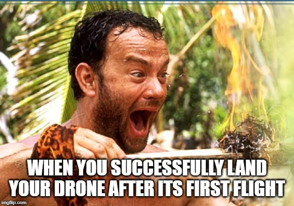 Didn't crash my drone meme