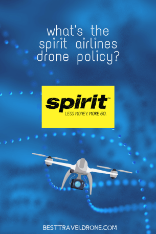what is the spirit airlines drone policy
