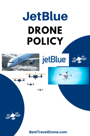 JetBlue Drone Policy is the policy as modern as the airline_
