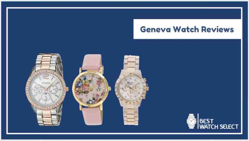 Geneva Watches Review