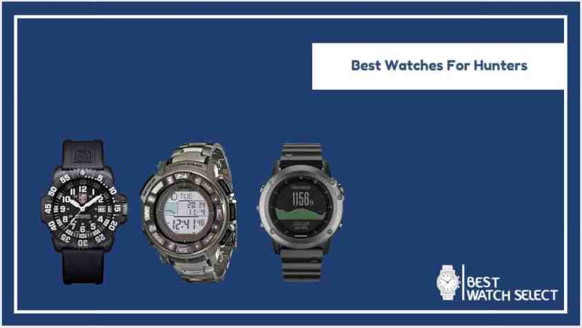 Best watch for hunters