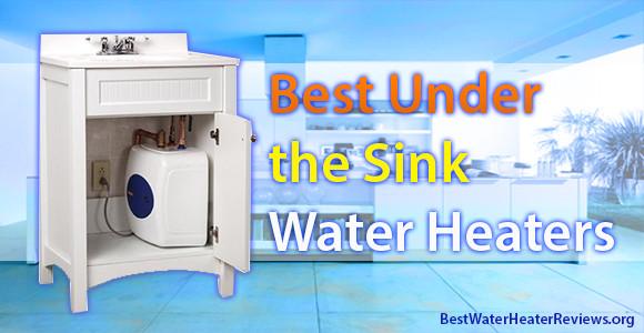 sink water heaters