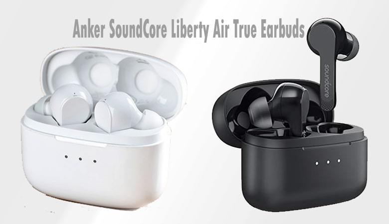 Anker SoundCore Liberty Air True Earbud