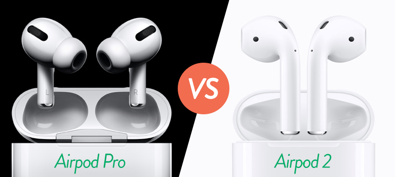 What Is The Difference Between Airpods 2 And The Airpods Pro