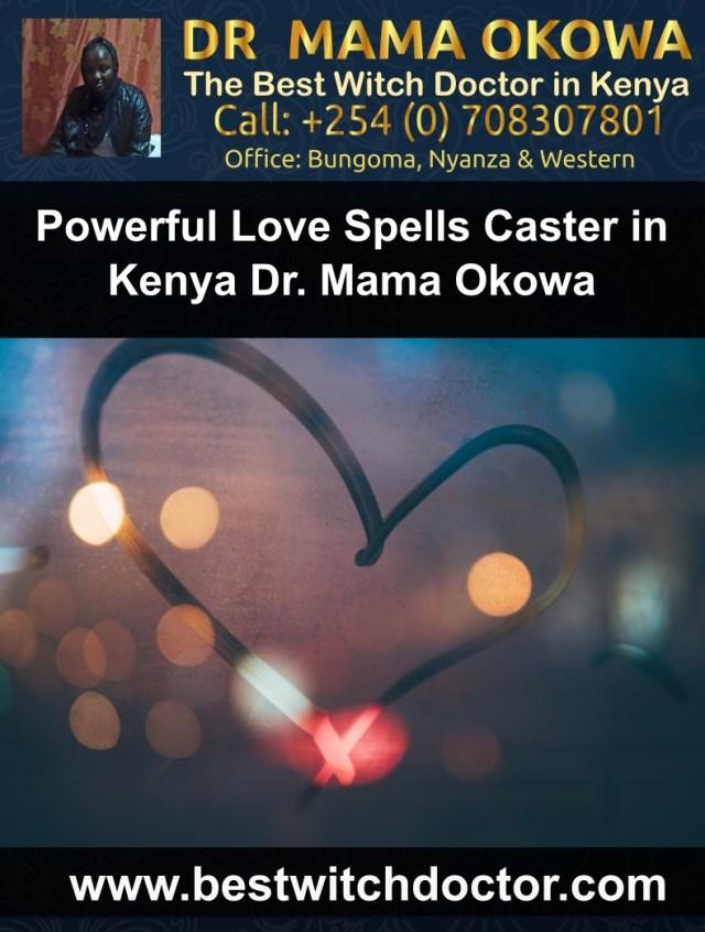 Powerful Love Spells Caster in Kenya Dr. Mama Okowa