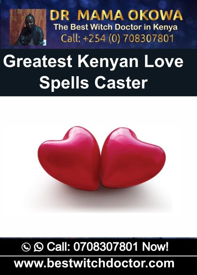 Greatest Kenyan Love Spells Caster