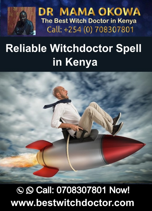 Reliable Witchdoctor Spells in Kenya