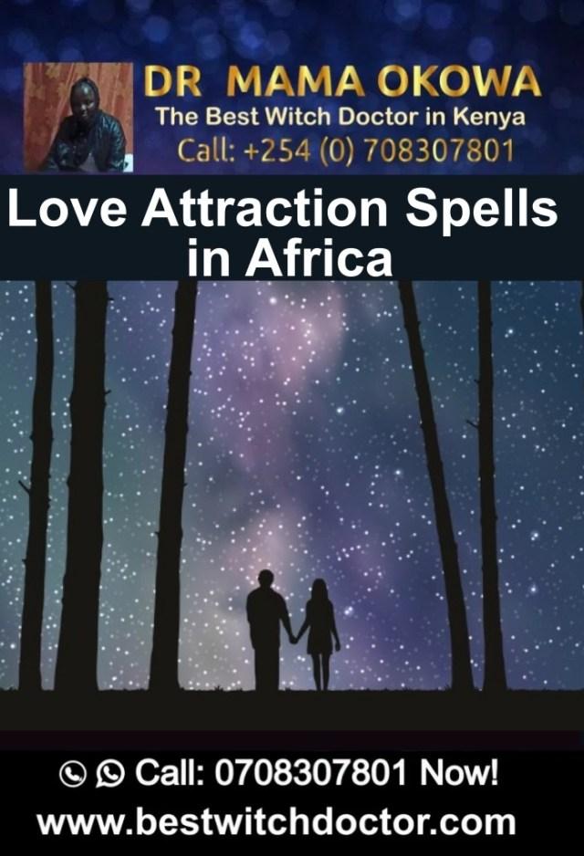 Love Attraction Spells in Africa