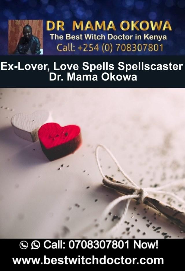 Ex-Lover, Love Spells Spellscaster Dr. Mama Okowa