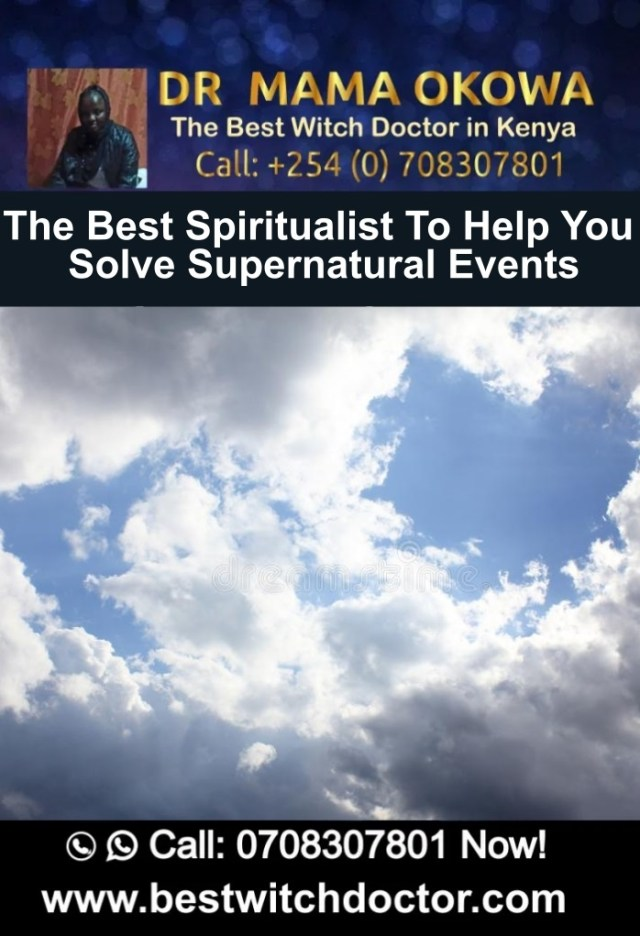 The Best Spiritualist To Help You Solve Supernatural Events