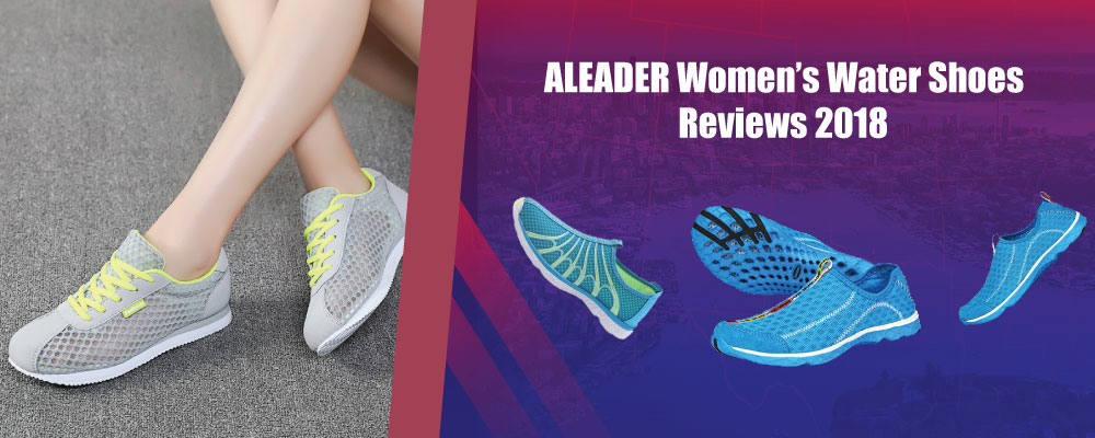ALEADER Women's Water Shoes Reviews 2018