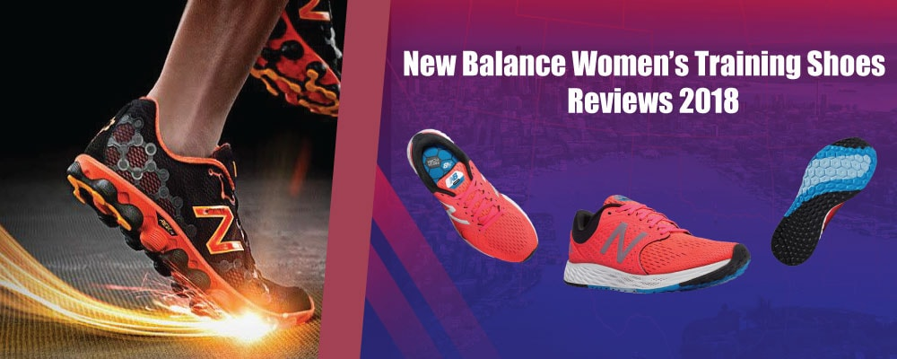 New Balance Women's Training Shoes Reviews 2018