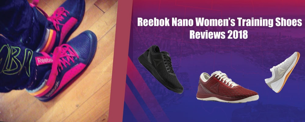 e62b3a0bbecc Best Reebok Nano Women s Training Shoes Reviews 2019 Buyer Guide