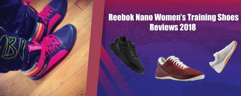 Reebok Nano Women's Training Shoes Reviews 2018