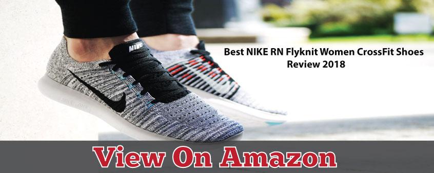 Best Nike Rn Flyknit Women S Crossfit Shoes Review 2019