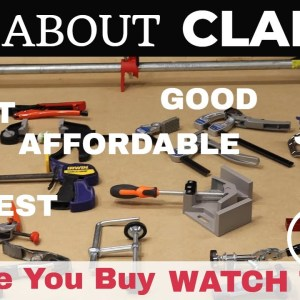 Best Clamps for Clamping (Harbor Freight Clamps, Bessey Clamps, Kreg Clamps, Armor tool clamps)