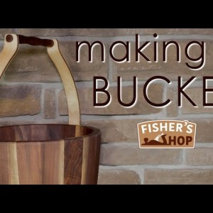Woodworking: How to make a wooden bucket