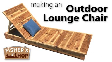 Woodworking: Making an Outdoor Lounge Chair