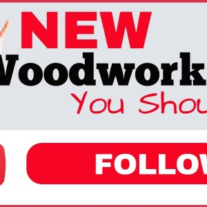 Woodworking (New Woodworking Channels To Follow) 2021