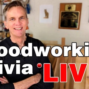 Woodworking Trivia LIVE!