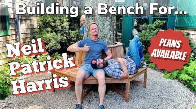 Outside Furniture    Building a Bench for Neil Patrick Harris