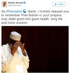 As Ramadan starts, please remember President Buhari in your prayers - Bashir Ahmad