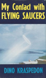 Dino Kraspedon: My Contact with Flying Saucers