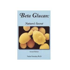 betaexpress beta glucan natures secret book - Beta Glucan: Nature's Secret, 2nd Edition, Written by Vaclav Vetvicka, Ph.D.