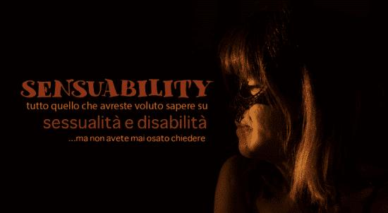Sensuability – la prima volta siamo tutti disabili