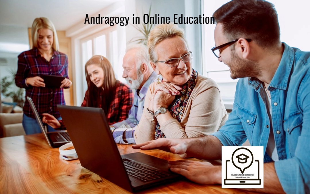 #33: Andragogy in Online Education and Strategies for Teaching Adult Learners