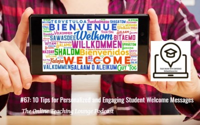 #67: 10 Tips for Personalizing and Engaging Welcome Messages