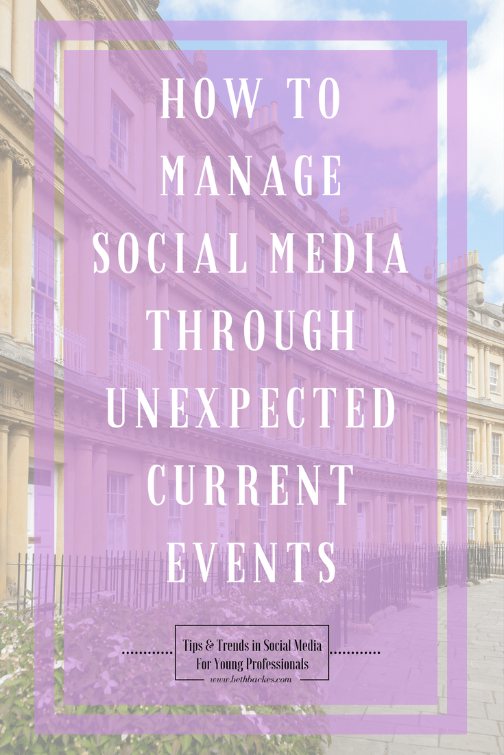 Managing social media when the unexpected happens can be tough. Here are some tips to make sure you're representing your brand well.