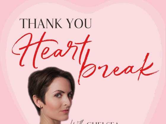 Thank You Heartbreak with Chelsea Leigh Trescott Podcast