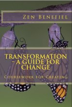 transformation - a guide for change, certified transformational life coach