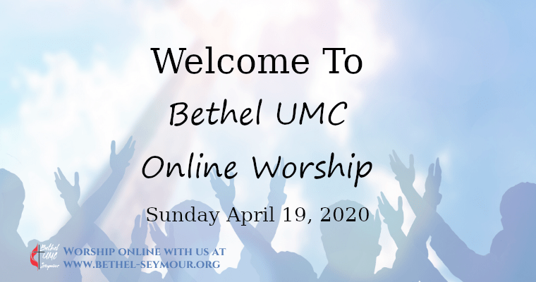 No Doubt – Online Worship for Sunday April 19 2020