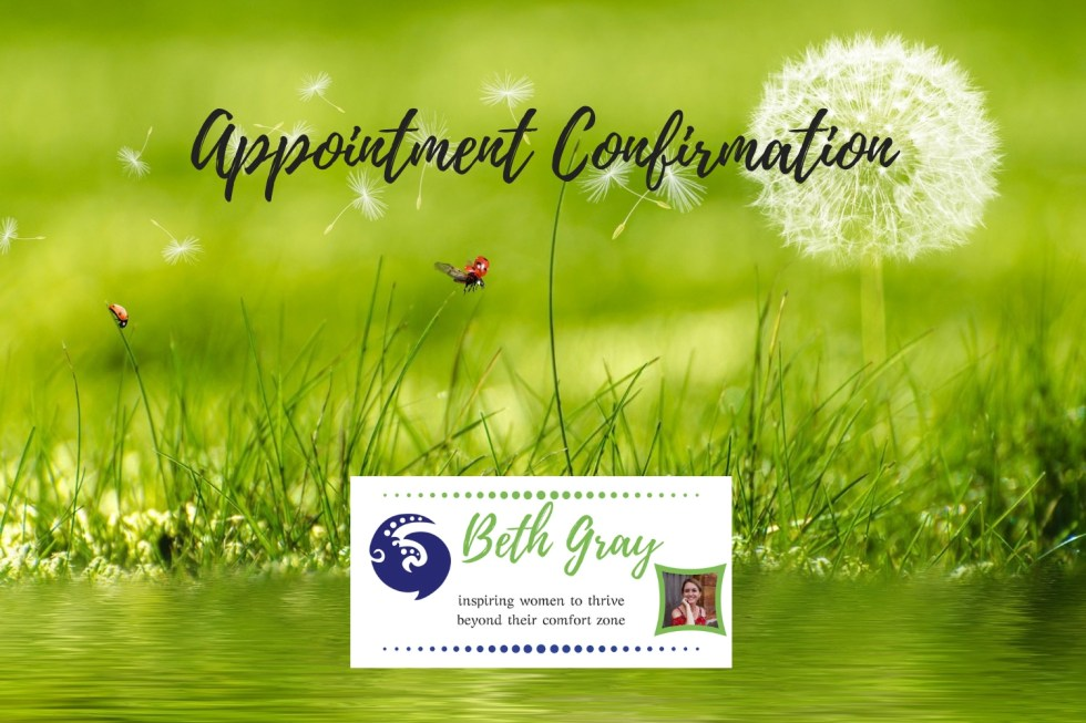 Beth Gray, Coach, Life Coach, coaching, appointment, confirmation