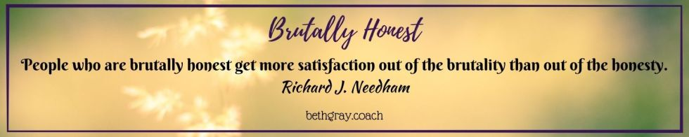 Richard J. Needham, alignment, anger, be authentic, being nice, bitterness, brutal honesty, brutally honest, choices, compassion, connection, courage, cryptic, emotions, expectations, fear, feelings, frustration, gut, head, heart, humility, insincerity, kindness, know thyself, know your purpose, loving kindness, passive-aggressive, personal boundaries, power of authenticity, practice awareness, practice loving-kindness, read the room, resentment, self-worth, silence is violence, sincere with compassion, strong, values, vulnerable, wisdom