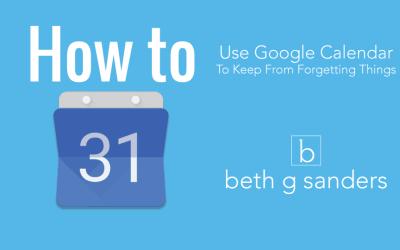 Use Google Calendar to Keep Life & Work Organized