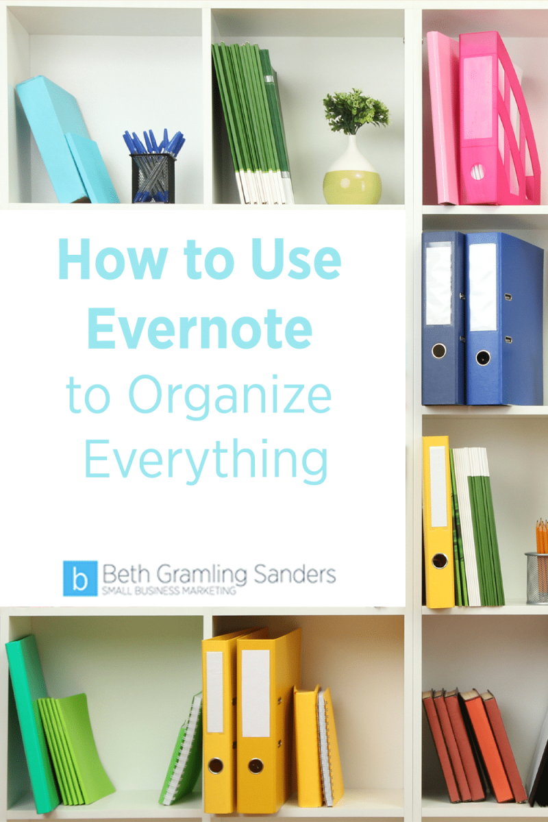 How to Use Evernote to Organize Everything