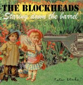 2009-the-blockheads-%22staring-down-the-barrel%22