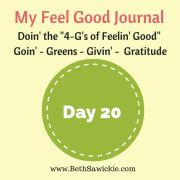 My Feel Good Journal - Day 20 - http://www.BethSawickie.com