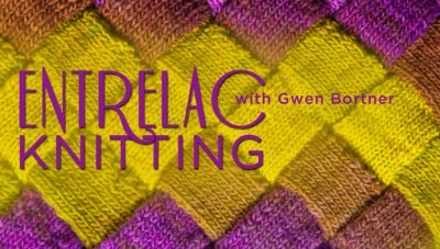 Entrelac Knitting with Gwen Bortner